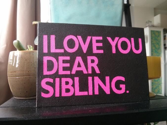 dear sibling